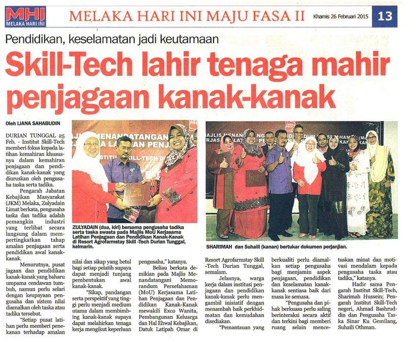 Majlis Menandatangani Memorandum Persefahaman (MOU): Kerjasama Latihan Penjagaan Dan Pendidikan Kanak-Kanak Di Antara Institut Skill-Tech Dengan Pengusaha Taska / Tadika Melaka